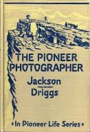 The pioneer photographer