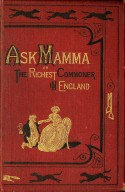 Ask mama; or, The richest commoner in England