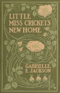 Little Miss Cricket's new home