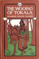 The wooing of Tokala