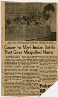 Casper to Mark Indian Battle That Gave Misspelled Name