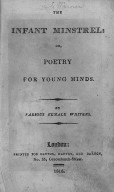 The Infant minstrel, or Poetry for young minds