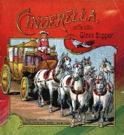 Cinderella, or, The little glass slipper