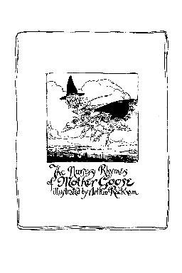 Nursery rhymes of Mother Goose