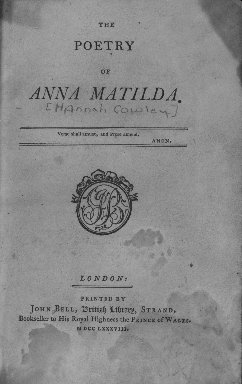 The poetry of Anna Matilda [pseud.]