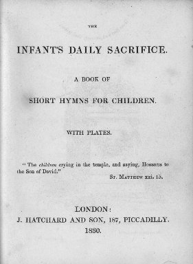 The infant's daily sacrifice
