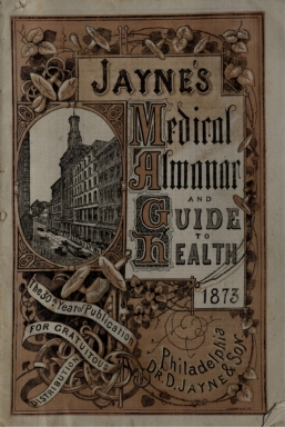 [Jayne's medical almanac and guide to health, Dr. Jayne's medical almanac and guide to health, Medical almanac and guide to health]