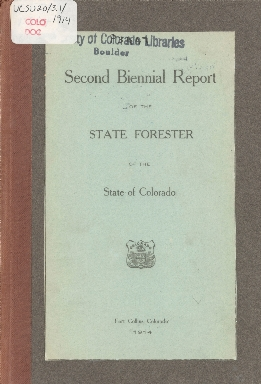 Second Biennial Report of the State Forester of the State of Colorado