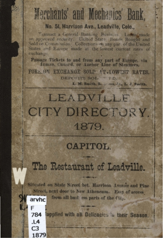 First annual city directory of Leadville, and business directory of Carbonateville, Kokomo and Malta, for 1879