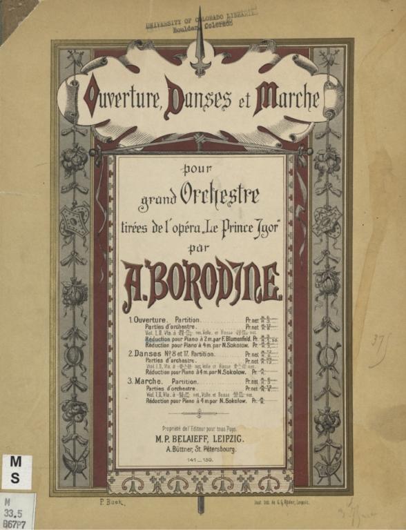 """Ouverture danses et marche pour grand orchestre: tirées de l'opéra """"Le Prince Igor."""" Ouverture"""
