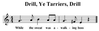 Drill, Ye Tarriers, Drill