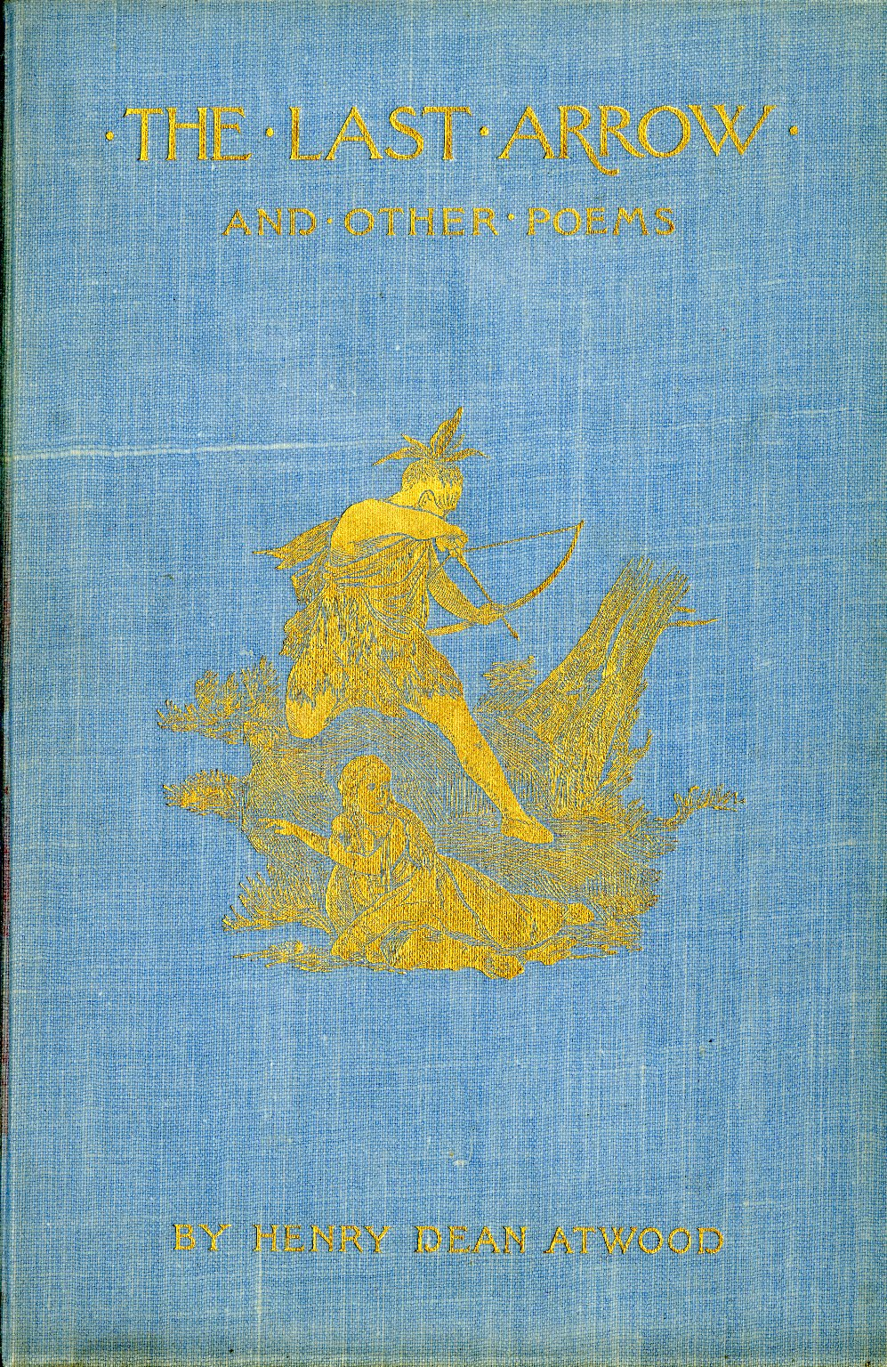 The last arrow and other poems