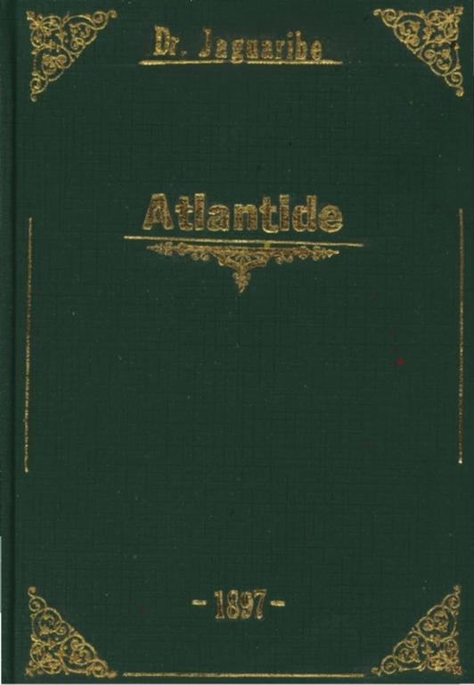 Atlántide: romance histórico e satyrico