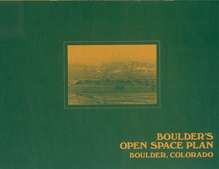 Boulder's Open Space Plan, Boulder, Colorado